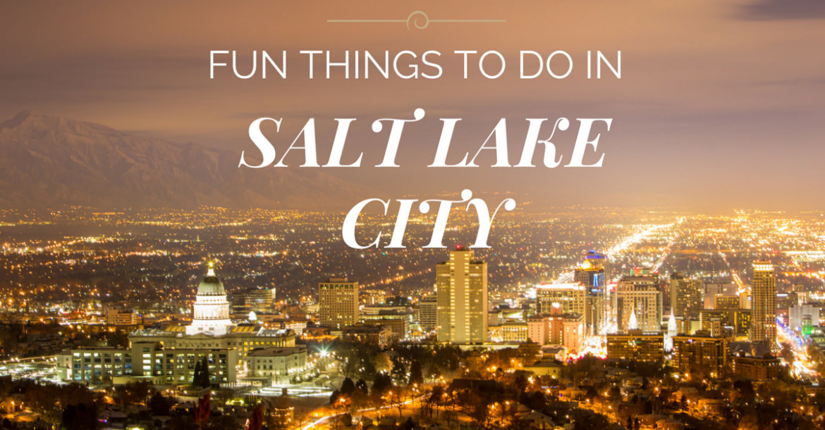 Fun things to do in salt lake city ut for the whole family for Fun places to go in the city