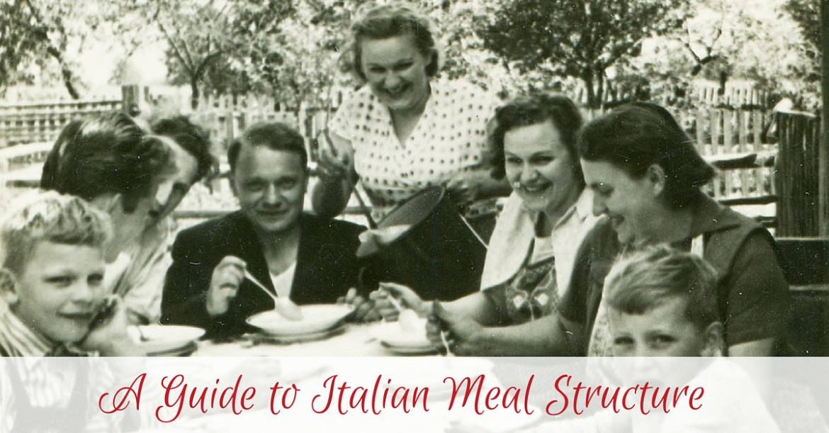 A Guide to Italian Meal Structure