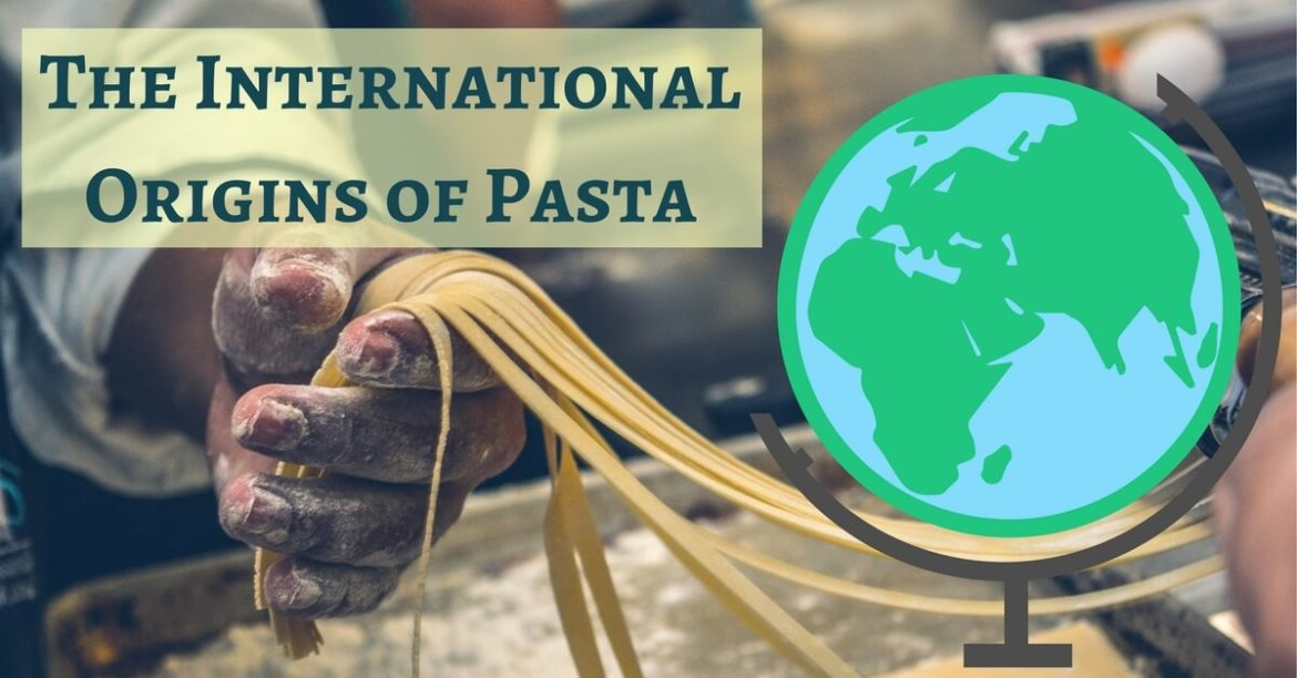 cucina-toscana-the-international-origins-of-pasta